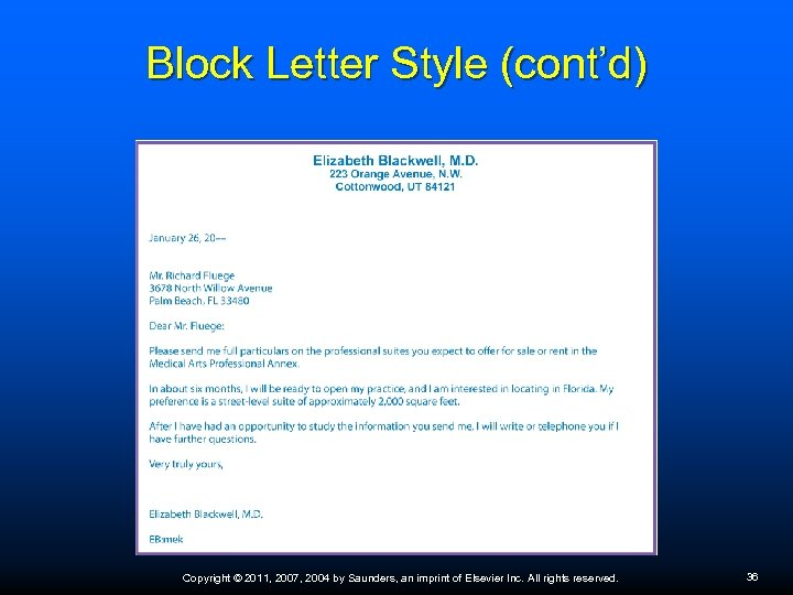 Block Letter Style (cont'd) Copyright © 2011, 2007, 2004 by Saunders, an imprint of