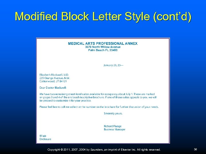 Modified Block Letter Style (cont'd) Copyright © 2011, 2007, 2004 by Saunders, an imprint