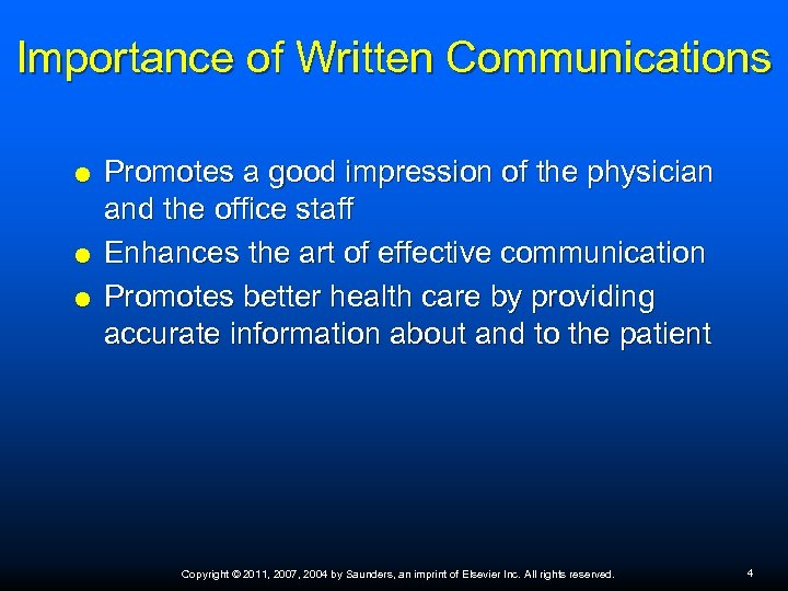 Importance of Written Communications Promotes a good impression of the physician and the office