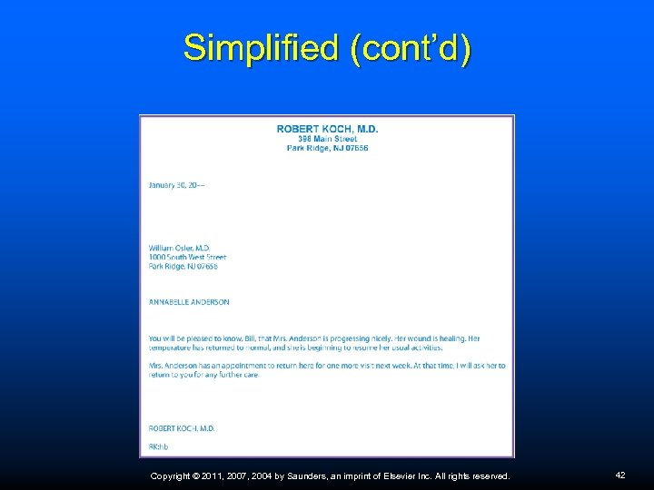Simplified (cont'd) Copyright © 2011, 2007, 2004 by Saunders, an imprint of Elsevier Inc.
