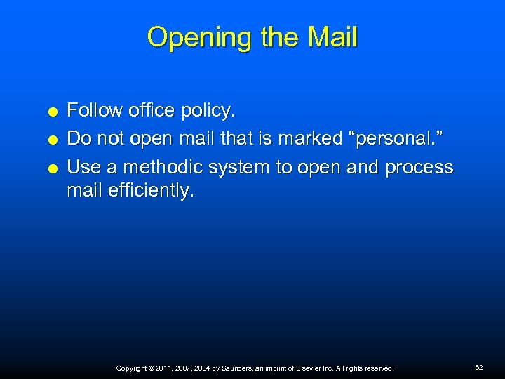 """Opening the Mail Follow office policy. Do not open mail that is marked """"personal."""