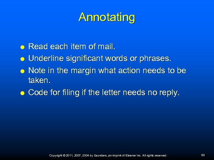 Annotating Read each item of mail. Underline significant words or phrases. Note in the