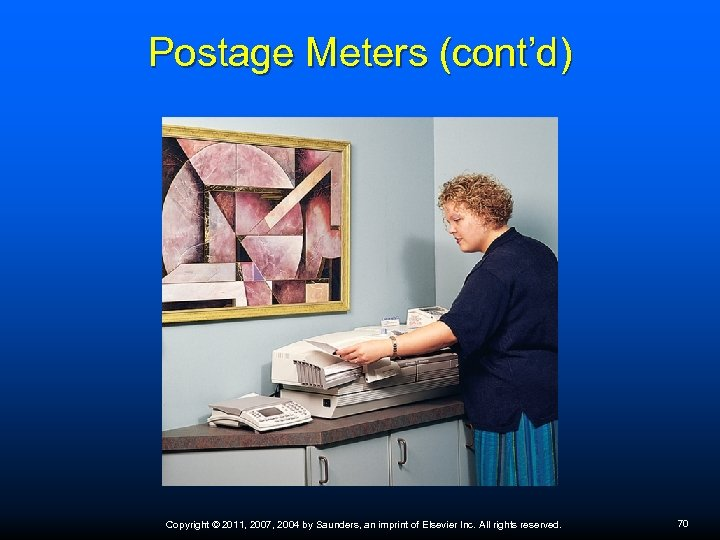 Postage Meters (cont'd) Copyright © 2011, 2007, 2004 by Saunders, an imprint of Elsevier