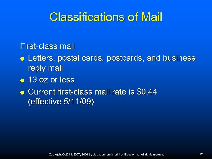 Classifications of Mail First-class mail Letters, postal cards, postcards, and business reply mail 13