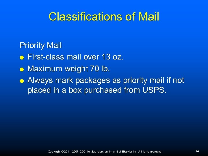 Classifications of Mail Priority Mail First-class mail over 13 oz. Maximum weight 70 lb.