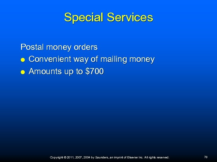 Special Services Postal money orders Convenient way of mailing money Amounts up to $700