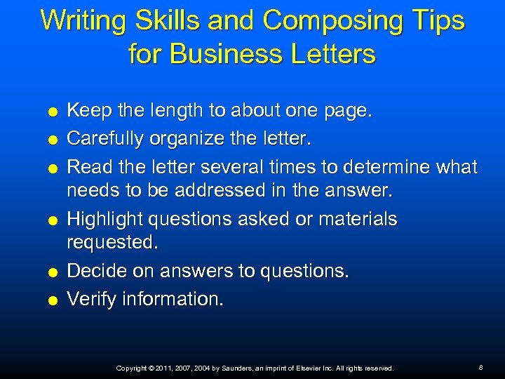 Writing Skills and Composing Tips for Business Letters Keep the length to about one