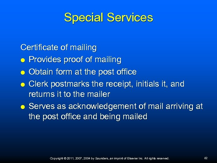 Special Services Certificate of mailing Provides proof of mailing Obtain form at the post