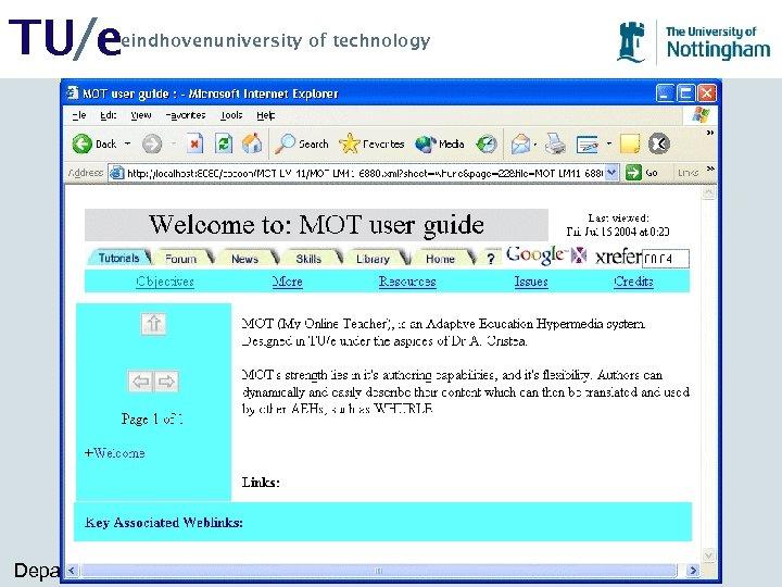 TU/e eindhovenuniversity of technology WHURLE • An adaptive XML learning environment • Basic content