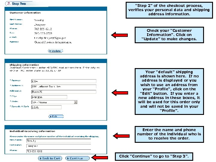 """Step 2"" of the checkout process, verifies your personal data and shipping address information."