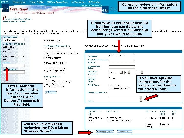 """Carefully review all information on the """"Purchase Order"""". If you wish to enter your"""