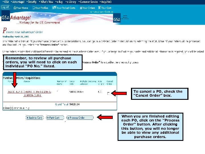 Remember, to review all purchase orders, you will need to click on each individual