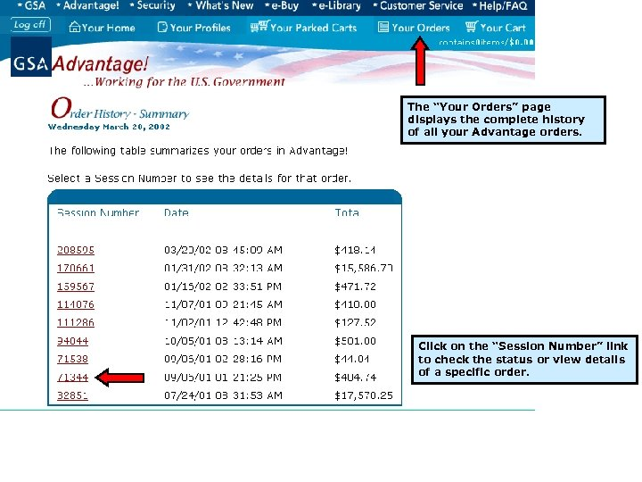 """The """"Your Orders"""" page displays the complete history of all your Advantage orders. Click"""