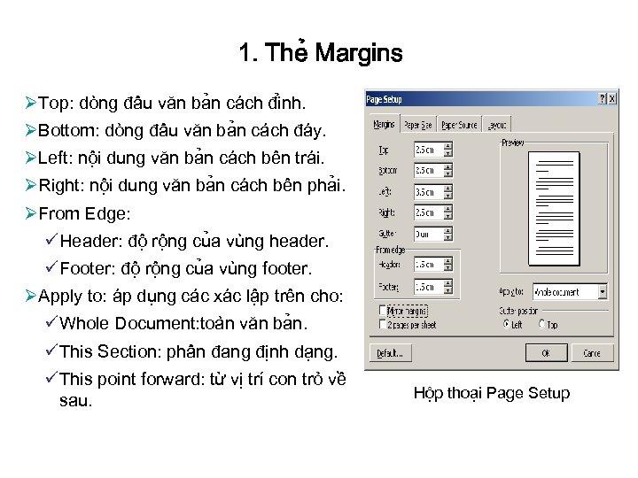 1. The Margins ØTop: do ng đâ u văn ba n ca ch đi