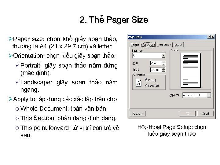 2. The Pager Size ØPaper size: cho n khô giâ y soa n tha