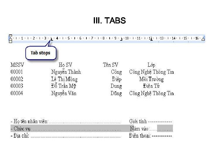 III. TABS