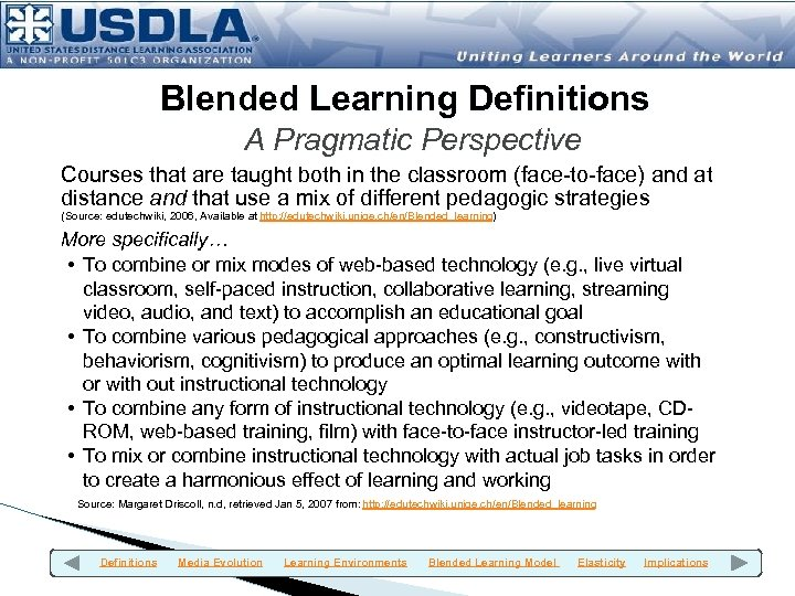 Blended Learning Definitions A Pragmatic Perspective Courses that are taught both in the classroom