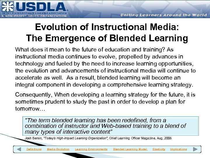 Evolution of Instructional Media: The Emergence of Blended Learning What does it mean to