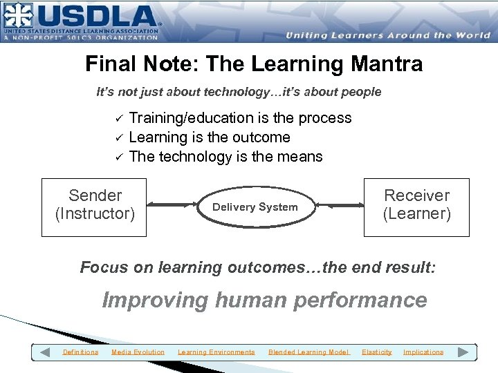 Final Note: The Learning Mantra It's not just about technology…it's about people ü ü