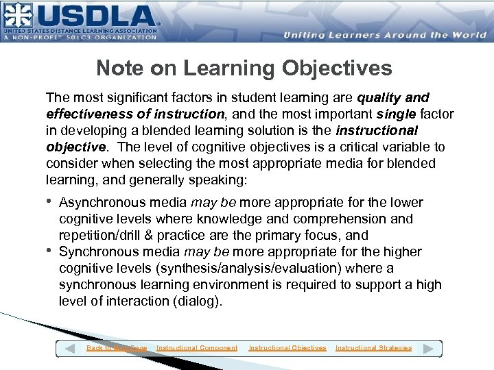 Note on Learning Objectives The most significant factors in student learning are quality and