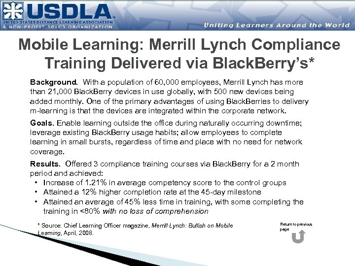 Mobile Learning: Merrill Lynch Compliance Training Delivered via Black. Berry's* Background. With a population