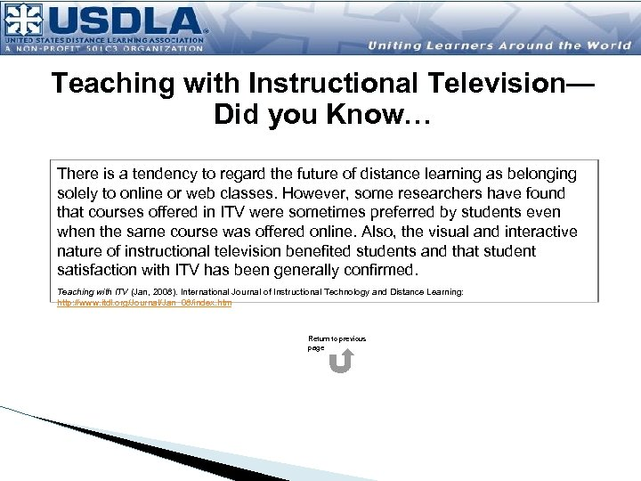 Teaching with Instructional Television— Did you Know… There is a tendency to regard the