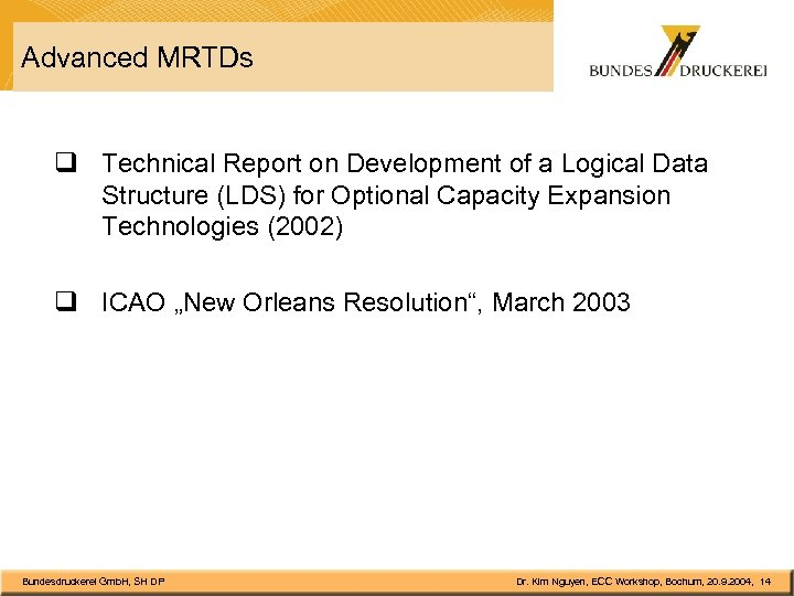 Advanced MRTDs q Technical Report on Development of a Logical Data Structure (LDS) for