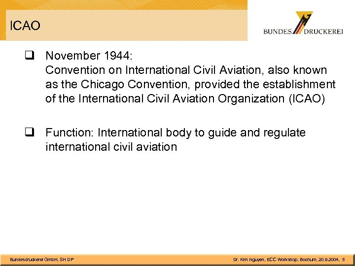 ICAO q November 1944: Convention on International Civil Aviation, also known as the Chicago