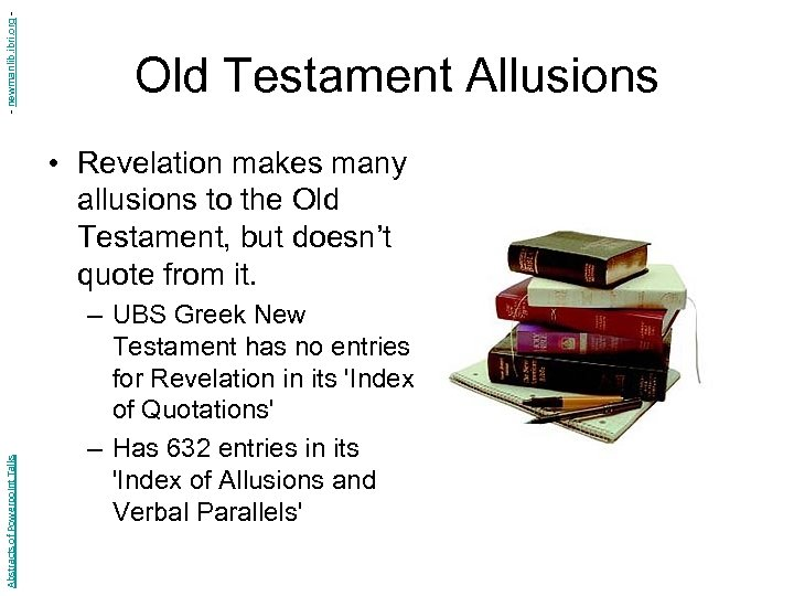 - newmanlib. ibri. org - Old Testament Allusions Abstracts of Powerpoint Talks • Revelation