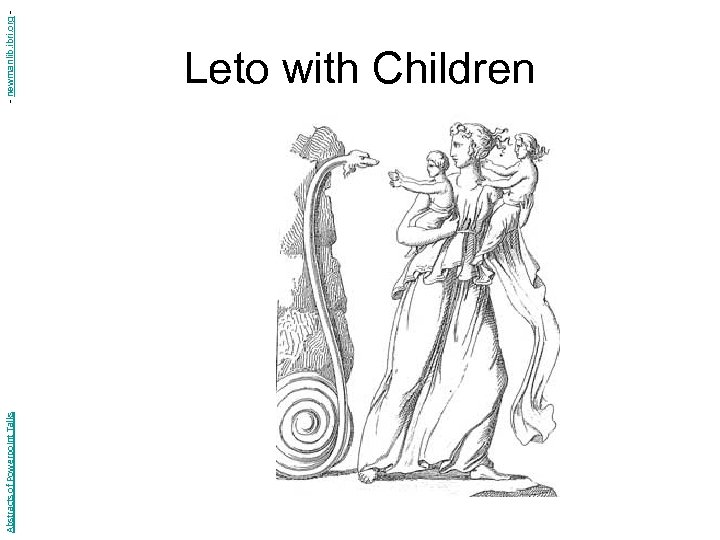 Abstracts of Powerpoint Talks - newmanlib. ibri. org - Leto with Children