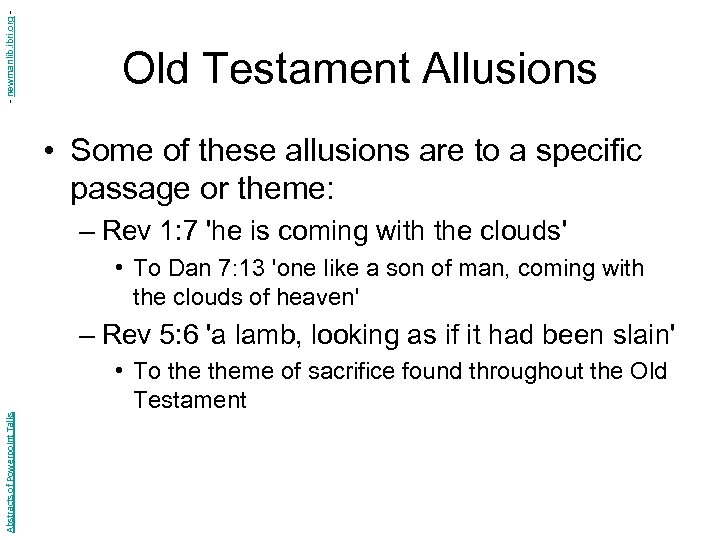 - newmanlib. ibri. org - Old Testament Allusions • Some of these allusions are