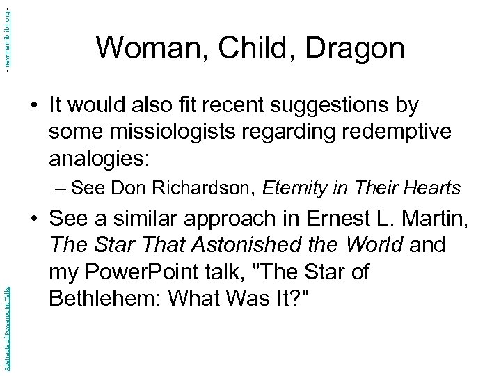 - newmanlib. ibri. org - Woman, Child, Dragon • It would also fit recent