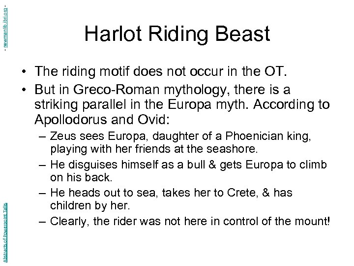 - newmanlib. ibri. org - Harlot Riding Beast Abstracts of Powerpoint Talks • The