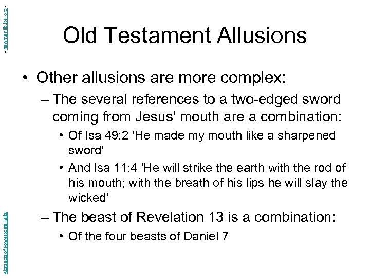 - newmanlib. ibri. org - Old Testament Allusions • Other allusions are more complex: