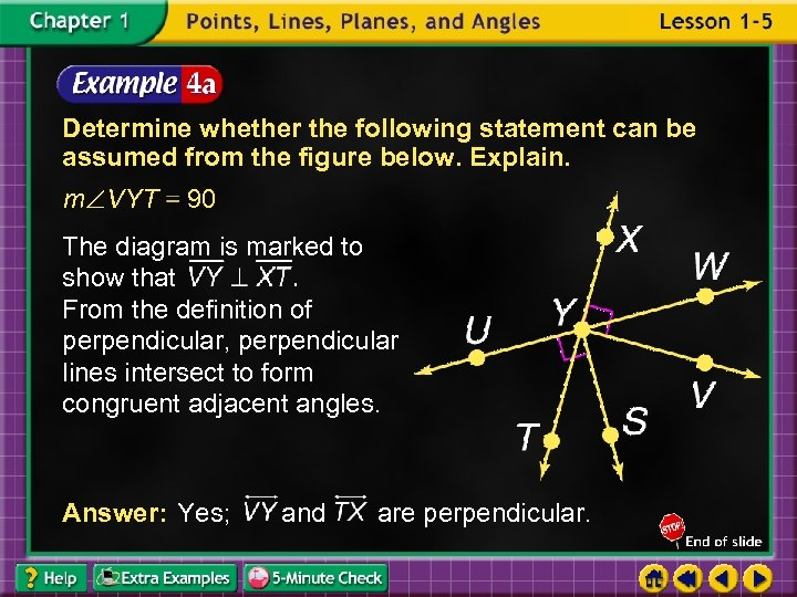 Determine whether the following statement can be assumed from the figure below. Explain. m