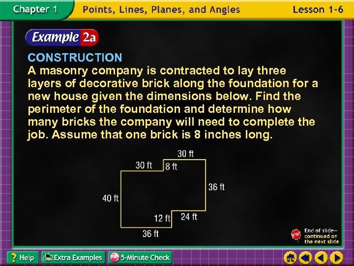 CONSTRUCTION A masonry company is contracted to lay three layers of decorative brick along