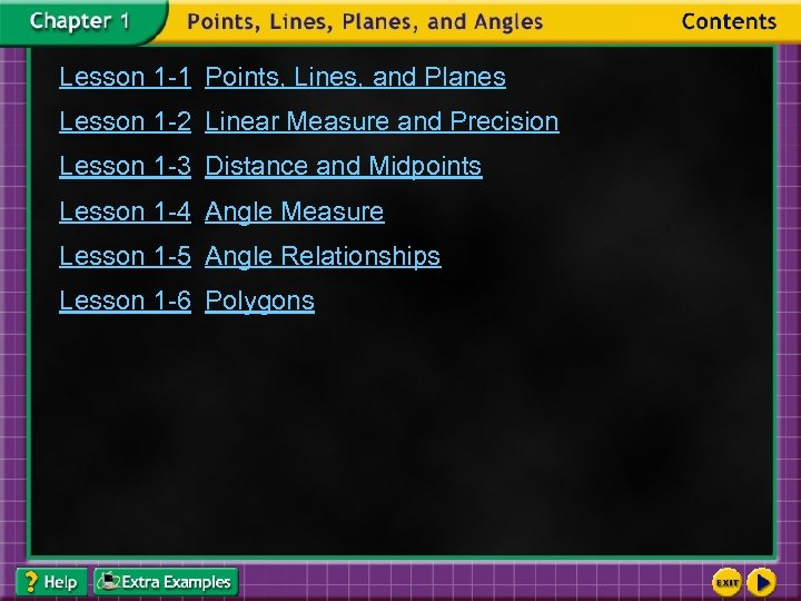 Lesson 1 -1 Points, Lines, and Planes Lesson 1 -2 Linear Measure and Precision