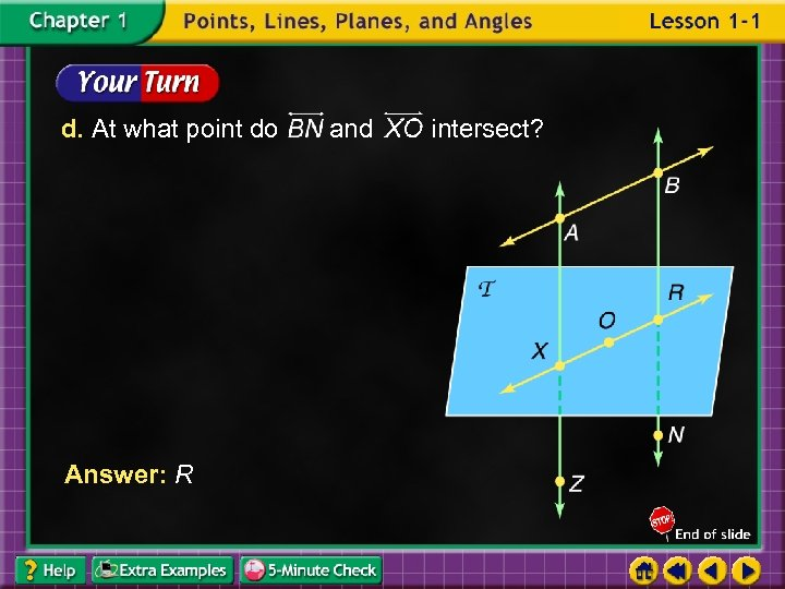 d. At what point do Answer: R and intersect?