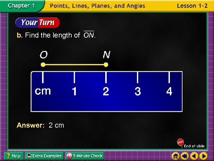 b. Find the length of Answer: 2 cm