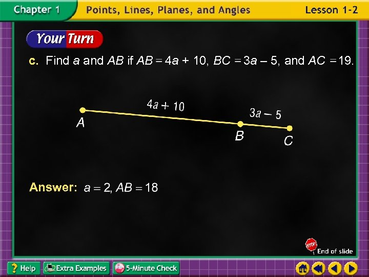 c. Find a and AB if AB 4 a + 10, BC Answer: 3