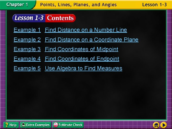 Example 1 Find Distance on a Number Line Example 2 Find Distance on a