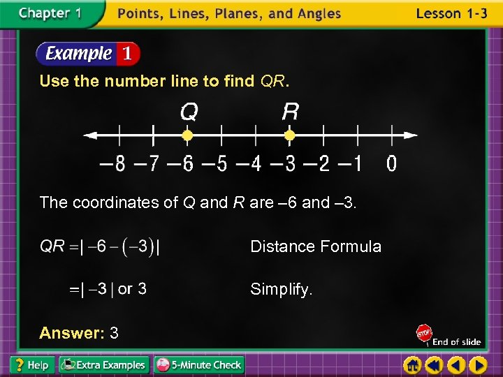 Use the number line to find QR. The coordinates of Q and R are