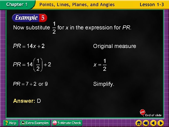 Now substitute for x in the expression for PR. Original measure Simplify. Answer: D