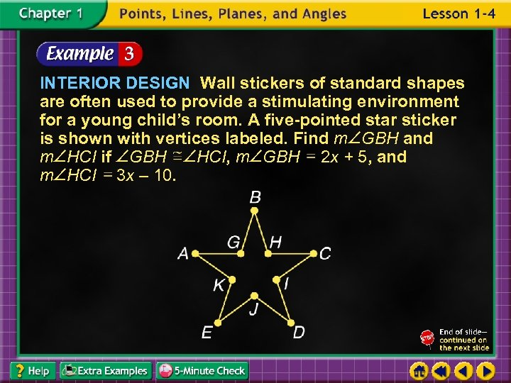 INTERIOR DESIGN Wall stickers of standard shapes are often used to provide a stimulating