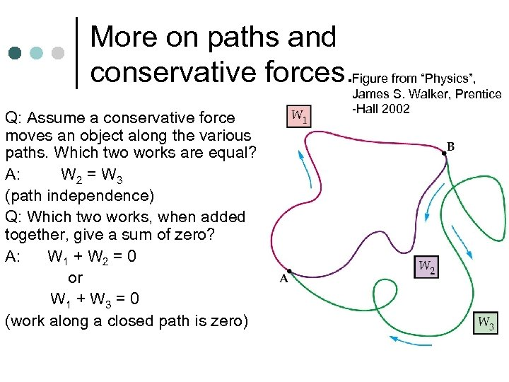 """More on paths and conservative forces. Figure from """"Physics"""", Q: Assume a conservative force"""