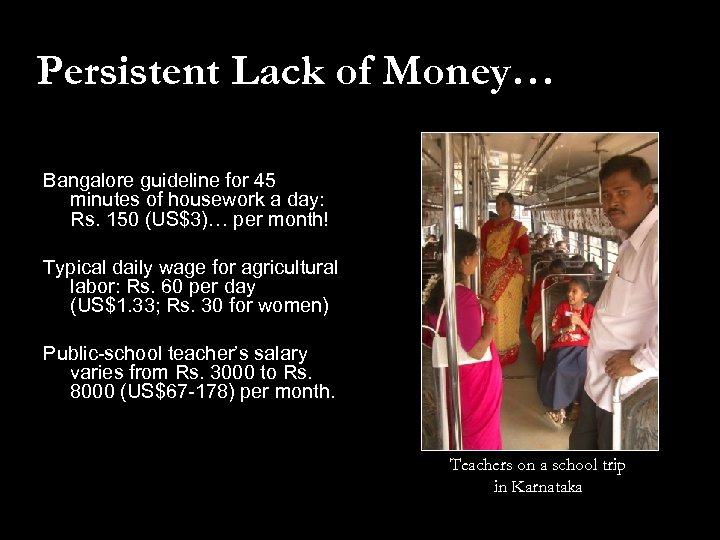 Persistent Lack of Money… Bangalore guideline for 45 minutes of housework a day: Rs.