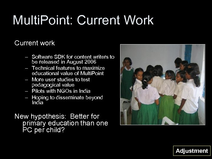 Multi. Point: Current Work Current work – Software SDK for content writers to be
