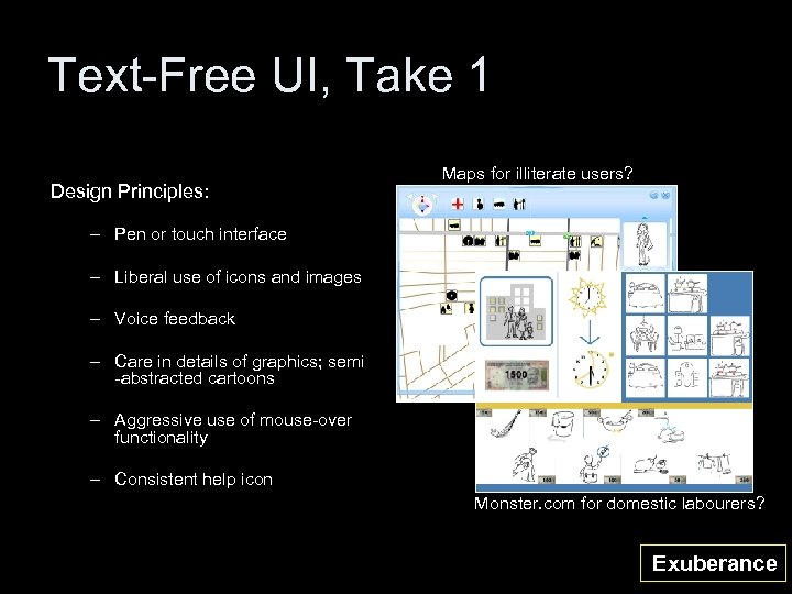 Text-Free UI, Take 1 Design Principles: Maps for illiterate users? – Pen or touch