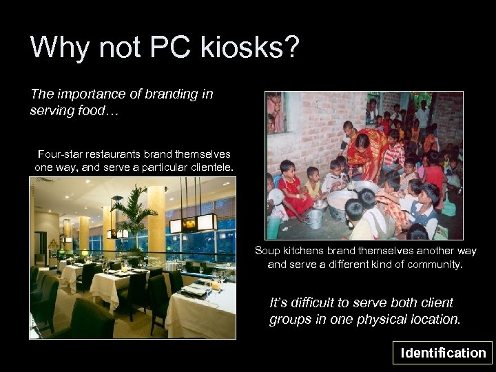 Why not PC kiosks? The importance of branding in serving food… Four-star restaurants brand