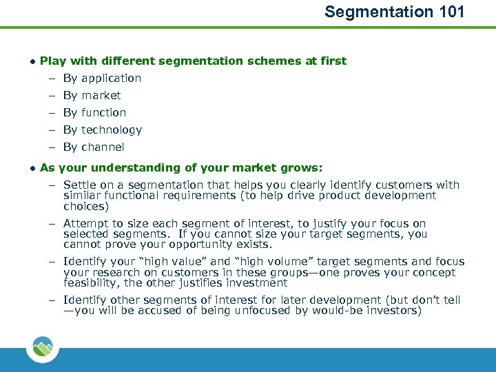 Segmentation 101 l Play with different segmentation schemes at first – By application –